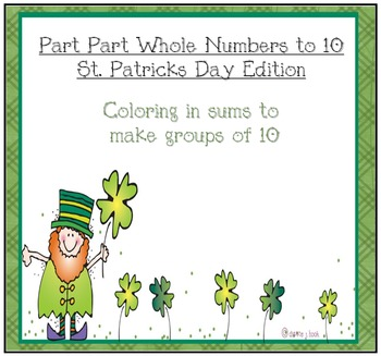 Part Part Whole Numbers to 10 for March (St Patricks Day)