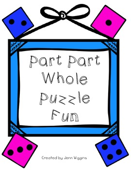 Part Part Whole Puzzle Fun ~ 54 Puzzles plus Printables!
