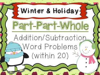 Part-Part-Whole Winter/Holiday Themed Add & Subtract Task