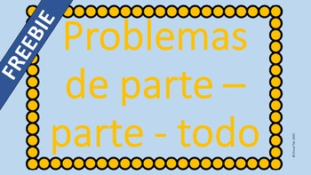 FREEBIE!! Part part whole word problems Spanish