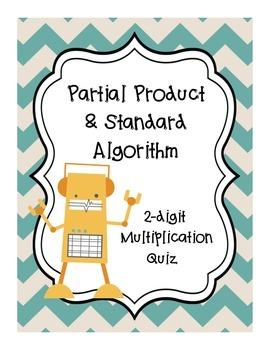 Partial Products Standard Algorithm Quiz