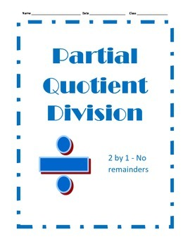 Partial Quotient Division - 12 Problems - 2 by 1 with No R