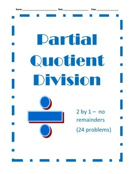 Partial Quotient Division - 24 Problems - 2 by 1 with No R