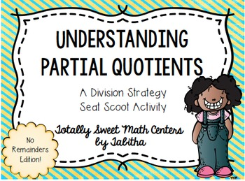 Partial Quotients- a Division Strategy Seat Scoot Activity
