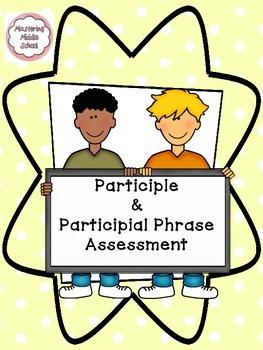 Participle and Participial Phrase Assessment - a Common Co