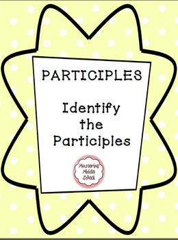 Participles - a Common Core verbals worksheet