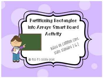 Partitioning Rectangles into Arrays 2G2 Smartboard Activity