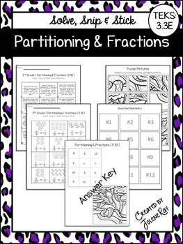 Partitioning and Fractions: Solve, Snip & Stick: TEKS 3.3E