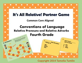 Relative Pronouns and Relative Adverbs Partner Game 4th Gr