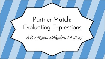 Evaluating Expressions Partner Match