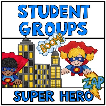 Pick a Partner Cards Student Grouping Super Hero