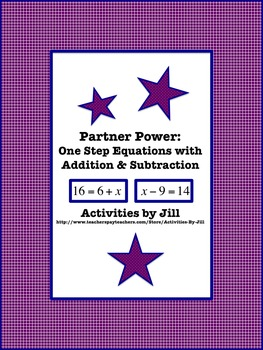 Partner Power: One Step Equations with Addition and Subtraction