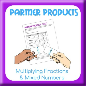 Partner Products - Fraction and Mixed Number Multiplication
