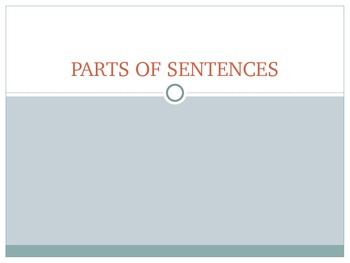 Parts of Sentences Power Point