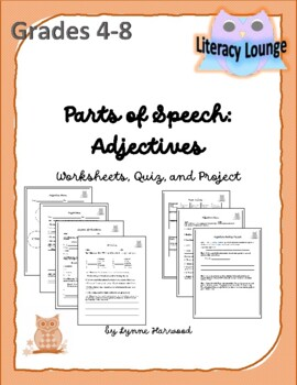 Parts of Speech:  Adjectives (Worksheets, Quiz, and Project)