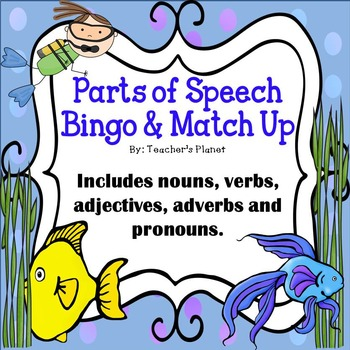 Parts of Speech Bingo, Match Up and Anchor Charts