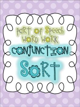Parts of Speech Sorting {CONJUNCTIONS: 6 sorting activitie