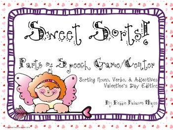 Parts of Speech: Sweet Sorts! A Sorting Activity/Center: V