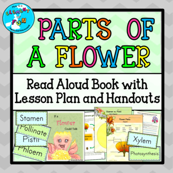 Parts of a Flower Science Trade Book AND LESSON PLANS