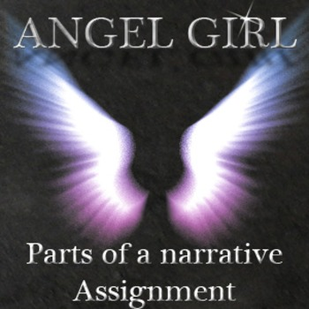 Angel Girl: Parts of a Narrative Assignment