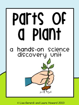 Parts of a Plant - Hands-On Science Discovery Unit