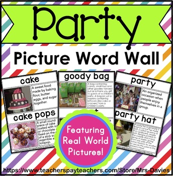 Party Picture Word Wall Real World Pictures Mrs Davies