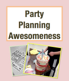 Party Planning Awesomeness Math Project: Plan and Throw a