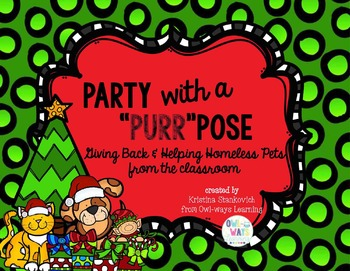"Party with a ""Purr""pose: Christmas Service Learning Projec"