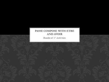 Passé Composé with AVOIR AND ETRE : bundle of 17 items
