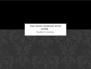 Passé Composé with AVOIR : bundle of 5 items