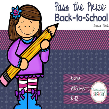 Pass the Prize Following Directions Game: Back to School