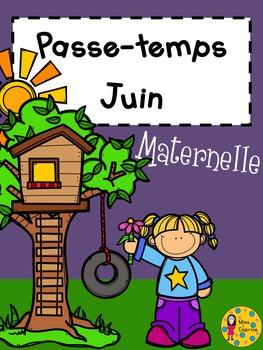 Passe-temps - Juin - Maternelle