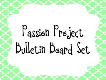 Passion Project Bulletin Board Set to guide Extention Projects!