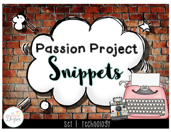 Passion Project Snippets: Technology