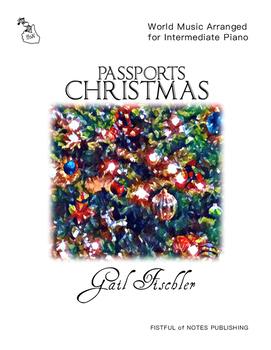 Passports: Christmas (World Music for Intermediate Piano)