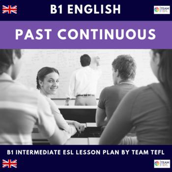 Past Continuous B1 Intermediate Lesson Plan For ESL