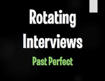 Spanish Past Perfect Rotating Interviews