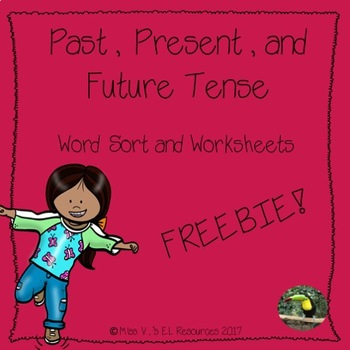 Past/Present/Future Tense Word Sort and Worksheet