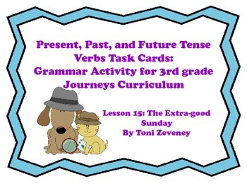Past, Present, and Future Tense Verbs Task Cards for Journ