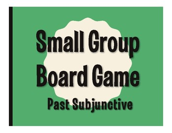 Spanish Past Subjunctive Board Game