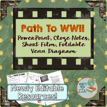 Path to WWII PowerPoint, Short Film, Cloze Notes, Foldable
