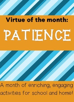 Patience Virtue of the Month