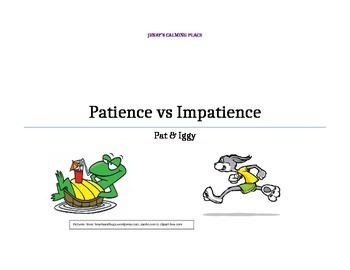Patience vs. Impatience