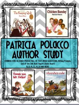 Patricia Polacco Author Study: Text-Based Questions, Writi