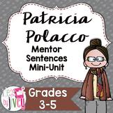 Patricia Polacco Mentor Sentences & Interactive Activities