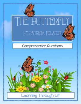 Patricia Polacco THE BUTTERFLY - Comprehension