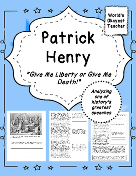 "Patrick Henry - ""Give Me Liberty or Give Me Death"""