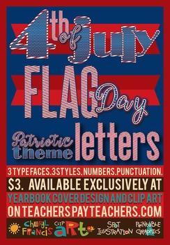 Patriotic Alphabets Art/ 3 typefaces. 3 styles. 3 dollars.