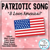 "Patriotic Song ""I Love America"" Unison Video Sing-a-long"