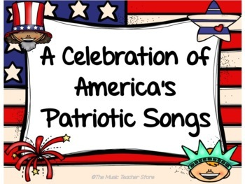 Patriotic Songs PowerPoint- Great for Your Patriotic Celebration!
